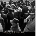 Jan Lukas People / Lidé 1930-1995