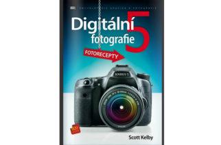 Scott Kelby: Digitální fotografie 5 – Fotorecepty